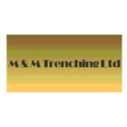 M & M Trenching Ltd - Excavation Contractors