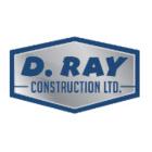 D Ray Construction Ltd - General Contractors