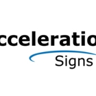 Acceleration Signs - Signs - 250-785-5558
