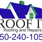 ROOF IT Roofing - Roofers - 250-240-1053
