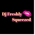 Dj Freshly Squeezed - Dj Service