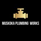 Muskoka Plumbing Works - Plumbers & Plumbing Contractors