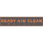READY AIM CLEAN - Maid Janitorial & Handyman Services