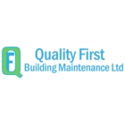 Quality First Building Maintenance Ltd - Commercial, Industrial & Residential Cleaning
