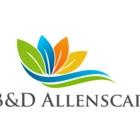 B&D Allenscape Ltd - Paysagistes et aménagement extérieur