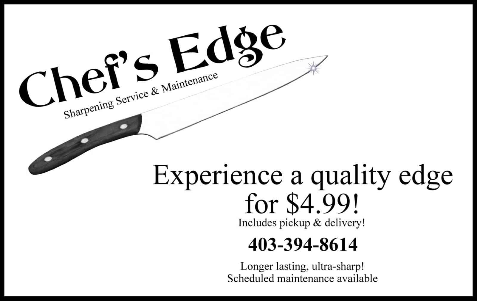 Chef\'s Edge - Opening Hours - Lethbridge, AB