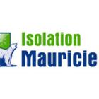 Isolation Mauricie Inc - Entrepreneurs en isolation contre la chaleur et le froid
