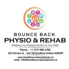 Bounce Back Physio and Rehab - Physiotherapists - 519-900-6702