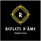 Les Productions Reflets d'Âmes - Video Production Service