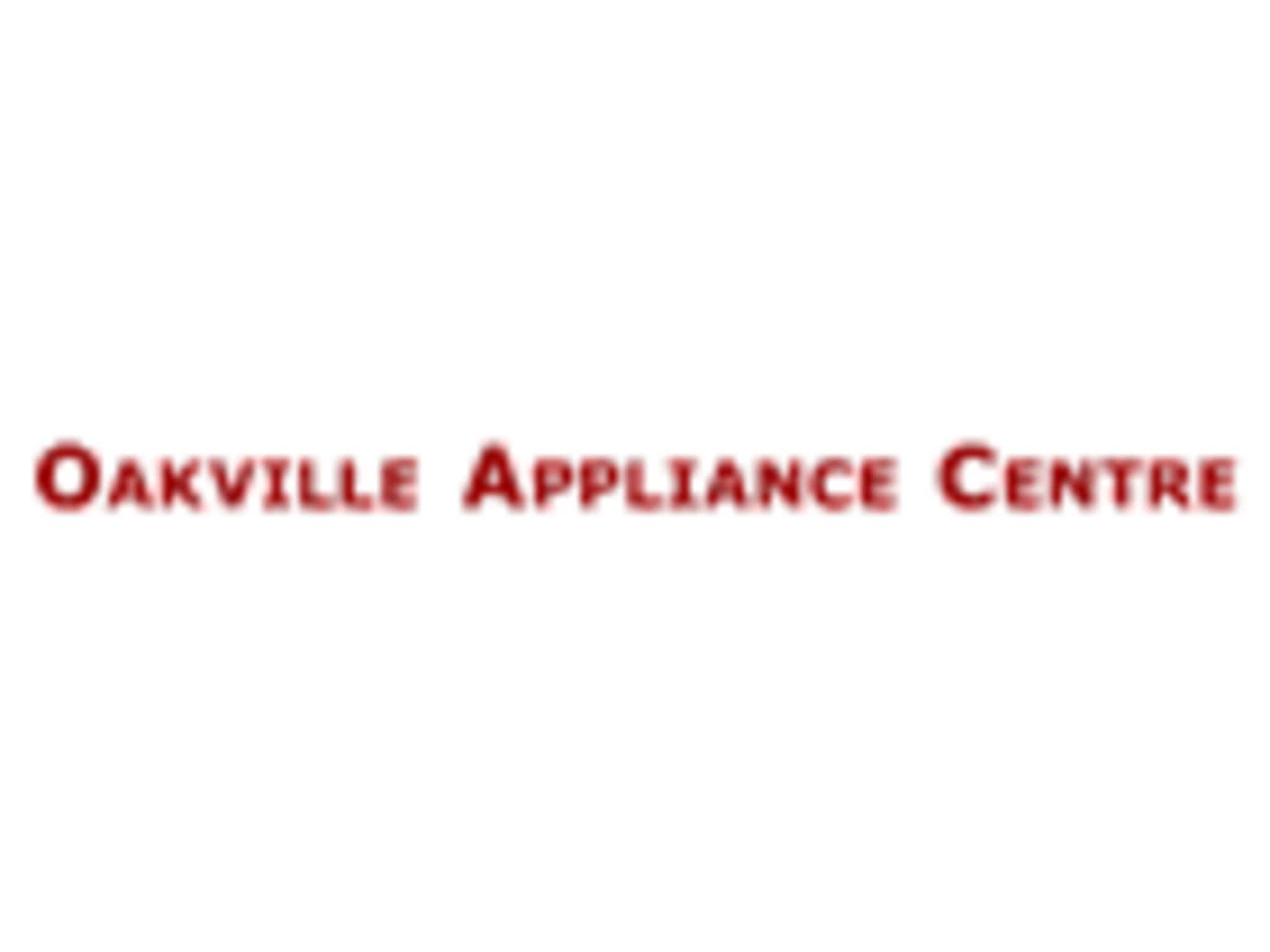 photo Oakville Appliance Centre