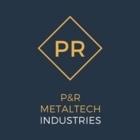 P&R Metaltech Industries - Soudage